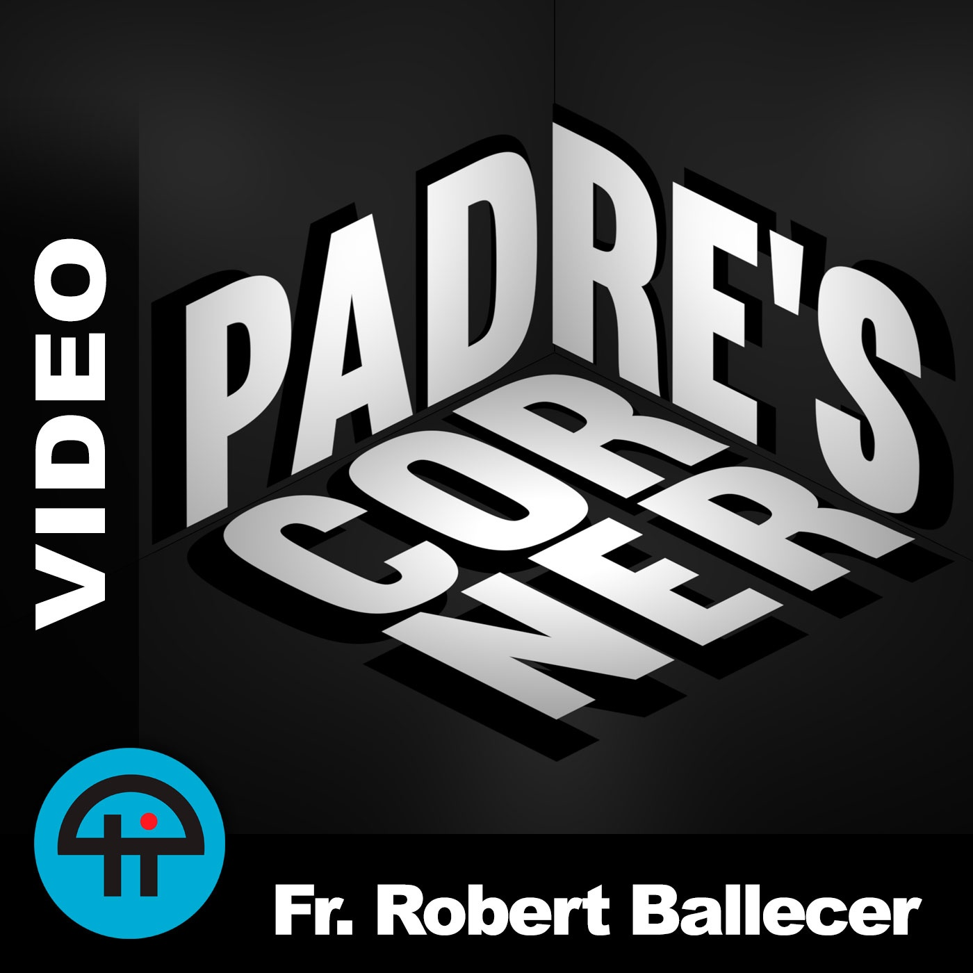 Padre's Corner (Video-HD)
