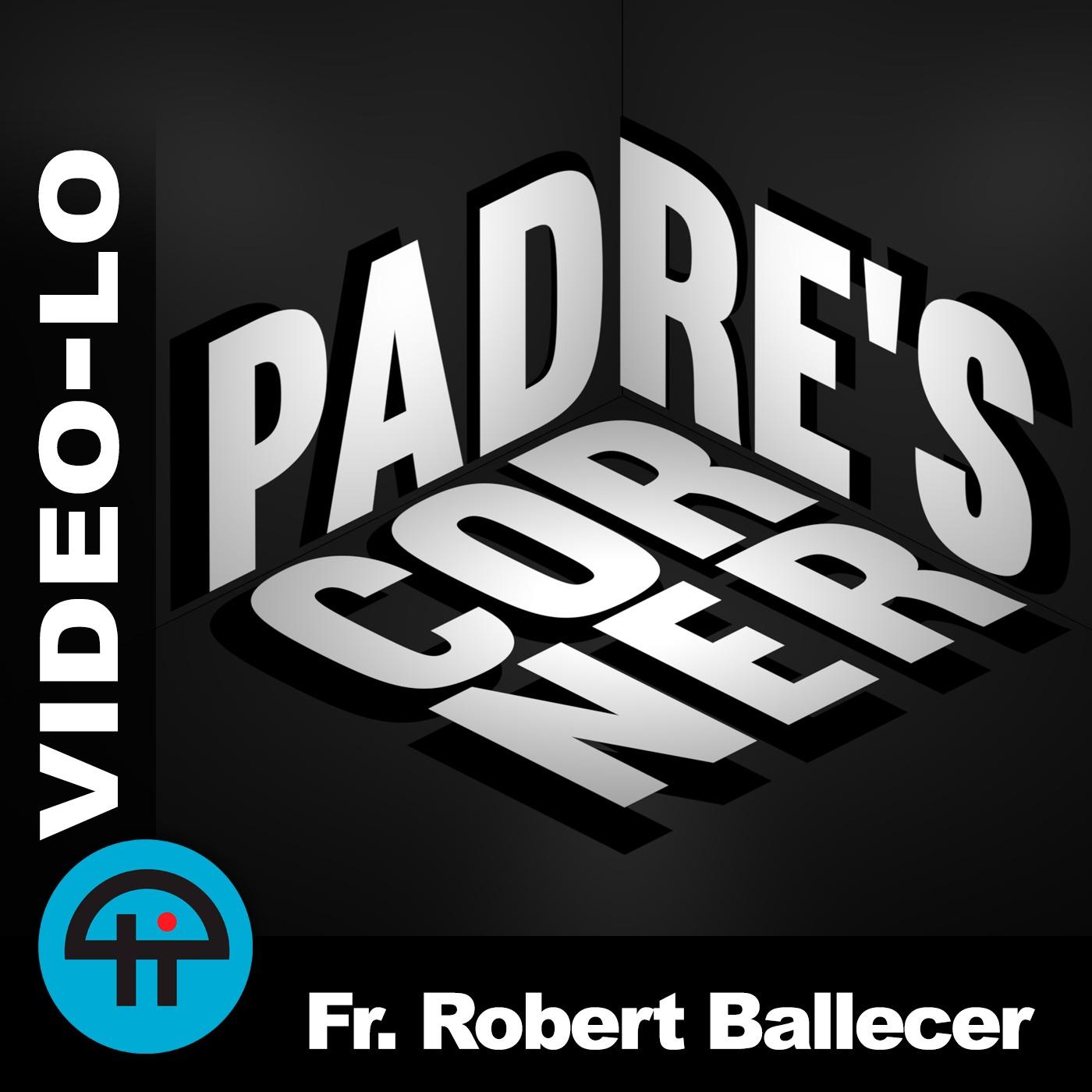 Padre's Corner (Video-LO)