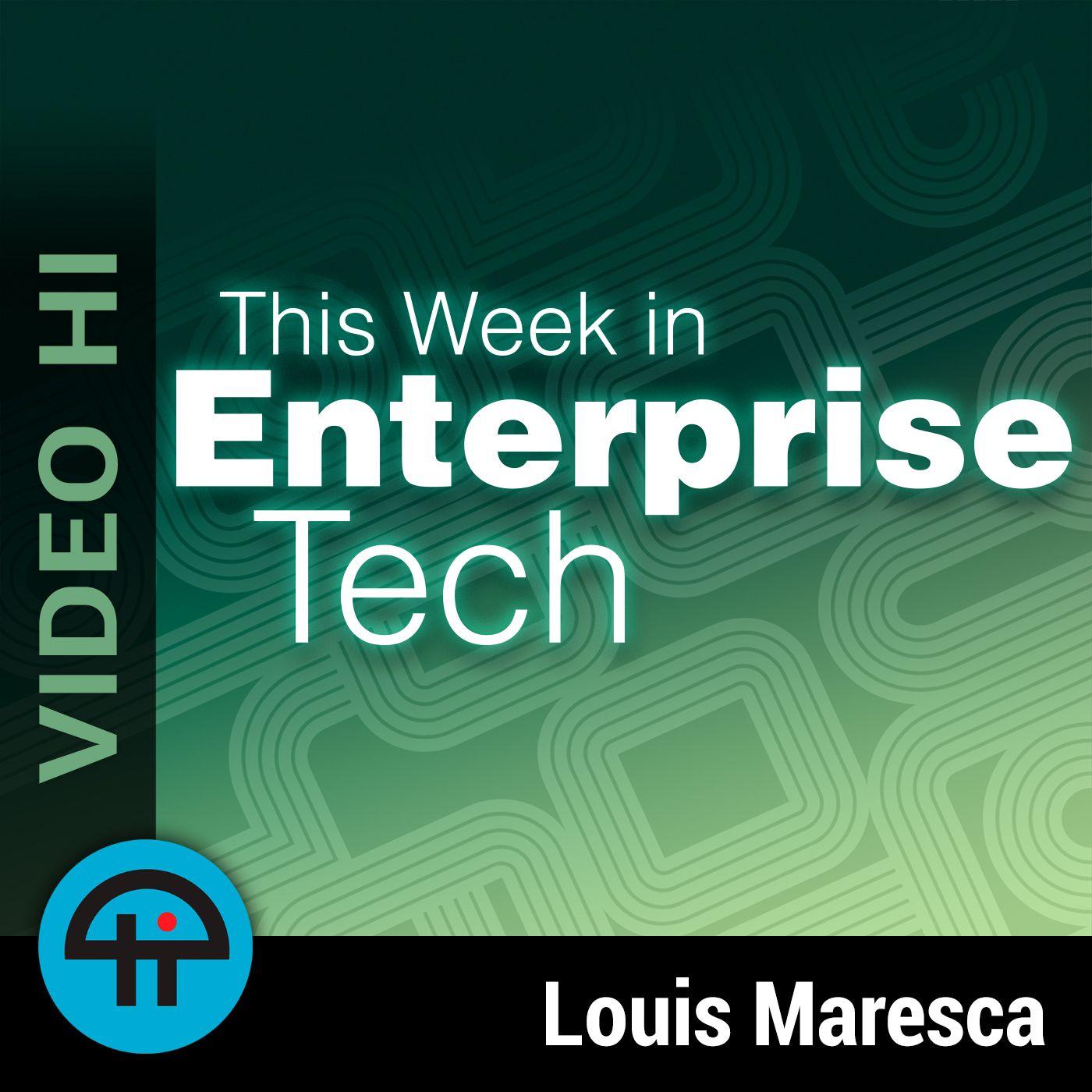 This Week in Enterprise Tech (Video-HI)